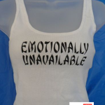 Emotionally Unavailable Shirt