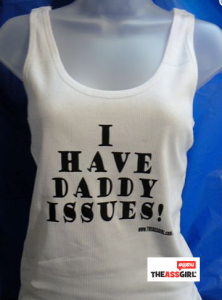 I have daddy issues tank top