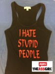 I hate stupid people black