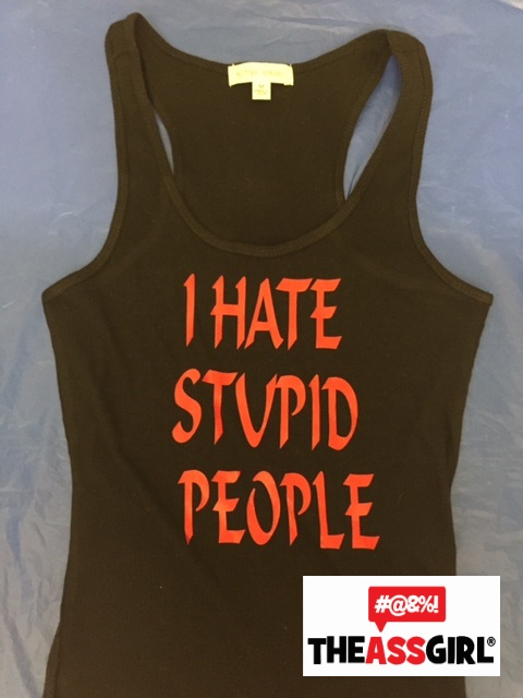 I Hate Stupid People Shirt