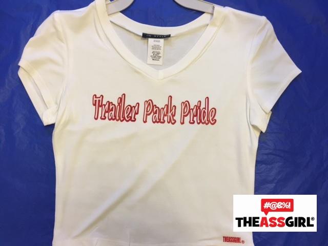 Trailer Park Pride T-Shirt