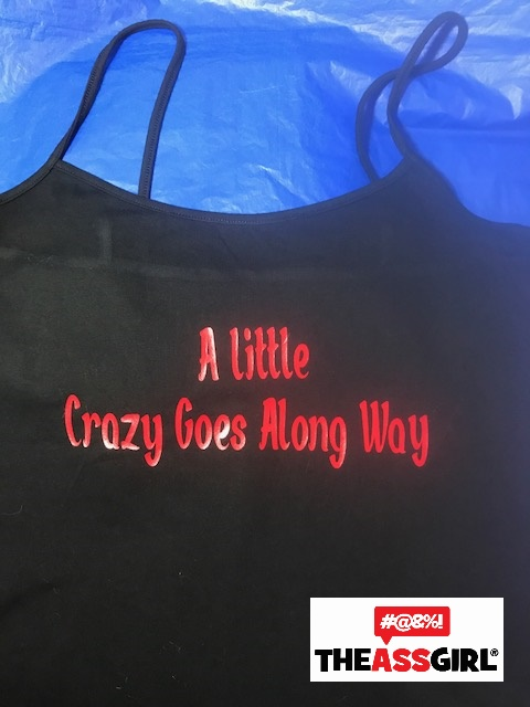 A Little Crazy Goes A Long Way Tank Top